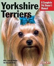 Yorkshire Terriers (Complete Pet Owner's Manual), Vanderlip D.V.M., Sharon