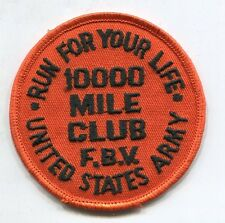 Vintage US ARMY RUN YOUR LIFE MILITARY FITNESS PATCH 10000 Mile Club