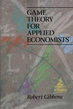 Game Theory for Applied Economists by Robert Gibbons (1992, Paperback)