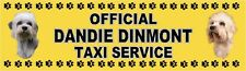 DANDIE DINMONT TERRIER OFFICIAL TAXI SERVICE Dog Car Sticker  By Starprint