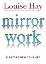 2 DAY SHIP Mirror Work : 21 Days to Heal Your Life by Louise Hay (2016, Paperba