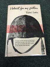 Helmet for My Pillow HARDCOVER ROBERT LECKIE 1957 1ST ED. RANDOM HOUSE W/ Cover