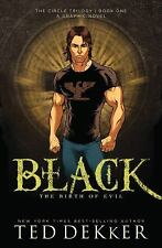 The Circle Graphic Novel: Black : The Birth of Evil, Graphic Novel Bk. 1 by...