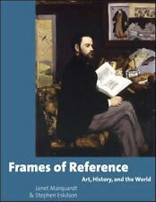 Frames of Reference: Art, History, and the World