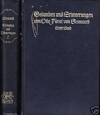 Gedanken und Erinnerungen von Otto Fürst von Bismarck, 2 Bände, 1911