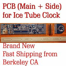 [Berkeley CA]SALE! New PCB (main + side) for Ice Tube Clock w/ header