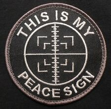 THIS IS MY PEACE SIGN ARMY MORALE USA TACTICAL SNIPER MILITARY SWAT HOOK PATCH