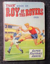 1959 TIGER Book of ROY OF THE ROVERS Fleetway UK Super Football Annual GD