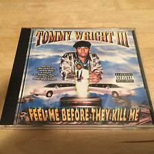 Feel Me Before They Kill Me by Tommy Wright III - MANSON FAMILY- Bone Thugz