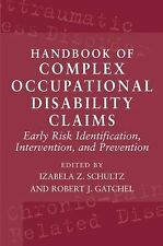 Handbook of Complex Occupational Disability Claims : Early Risk...