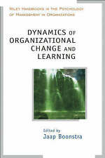 Dynamics of Organizational Change and Learning, Jaap Boonstra