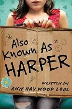 Also Known As Harper Leal, Ann Haywood Hardcover
