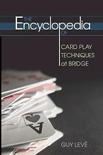 The Encyclopedia of Card Play Techniques at Bridge, Leve, Guy, Good Book