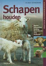 Kühnemann, Schapen houden, in Holländisch, Schafe Schaf-Haltung Schäferei, 2003