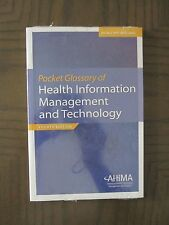 Pocket Glossary of Health Information Management and Technology 4th Edition