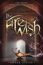 Jinni Wars: The Fire Wish by Amber Lough (2015, Paperback)