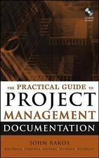 The Practical Guide to Project Management Documentation, Harris, James, Jackson,