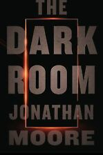 The Dark Room by Jonathan Moore (2017, Hardcover) NEW - BEST PRICE ONLINE !!!