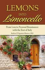 Lemons into Limoncello: From Loss to Personal Renaissance with the Zes-ExLibrary
