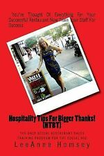 Hospitality Tips for Bigger Thanks! (HTBT) the Only Social Restaurant Sales...