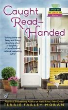 Caught Read - Handed  By  Terrie Farley Moran  A Read 'Em And Eat Mystery