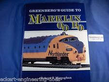 EE Greenberg's Guide to Marklin HO OO EXC Condition Greenberg 01