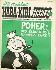 """""""HARA-KIRI HEBDO N°15 12/5/1969"""" WOLINSKI / POHER: Des élections pourquoi faire"""