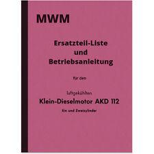MWM AKD 112 E Z Bedienungsanleitung Ersatzteilliste Handbuch Ersatzteilkatalog