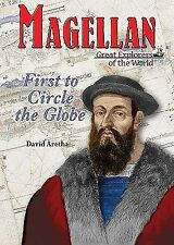 Magellan: First to Circle the Globe (Great Explorers of the World)