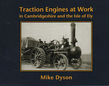 Steam Book: Traction Engines at Work in Cambridgeshire and the Isle of Ely
