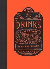 Drinks: A User's Guide, McDowell, Adam, New Book