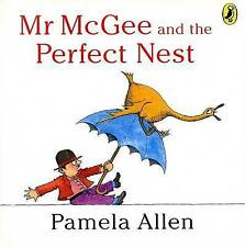 Pamela Allen ~ Mr McGee and the PERFECT NEST ~ PB New