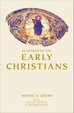 In Search of the Early Christians: Selected Essays, Wayne A. Meeks, Good Book