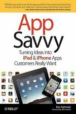 App Savvy : Turning Ideas into iPad and iPhone Apps Customers Really Want by...