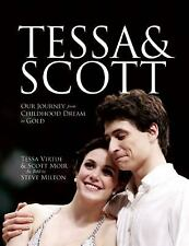 Tessa and Scott: Our Journey from Childhood Dream to Gold-ExLibrary