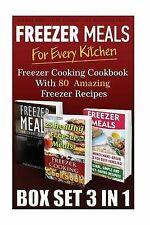 Freezer Meals for Every Kitchen Box Set 3 in 1 Freezer Cooking Cookbook 80 Amazi