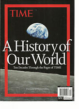 TIME SPECIAL, A HISTORY OF OUR WORLD,2014 (TEN DECADES THROUGH THE PAGES OF TIME
