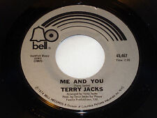Terry Jacks: Me and You / If You Go Away  [Unplayed Copy]