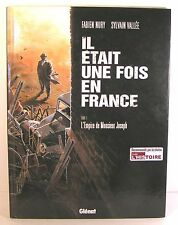"BD "" il était une fois en france T1 l'empire de mr joseph "" Eo 2007"