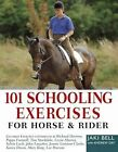 101 Schooling Exercises: For Horse and Rider by Jaki Bell (Paperback, 2008)