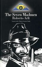 The Seven Madmen (Extraordinary Classic)