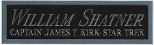 WILLIAM SHATNER STAR TREK JAMES KIRK NAMEPLATE FOR AUTOGRAPHED Signed BOOK-PHOTO