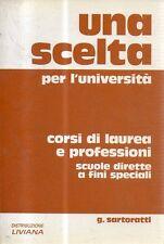 O13 Una scelta per l'università Corsi di laurea e professioni G. Sartarotti 1992