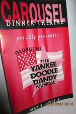 CAROUSEL DINNER THEATER Program The Yankee Doodle Dandy Musical, 2001 Akron Ohio