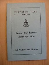 "TOWNELEY HALL BURNLEY ""SPRING & SUMMER EXHIBITION 1950"" GUIDE / CATALOGUE"