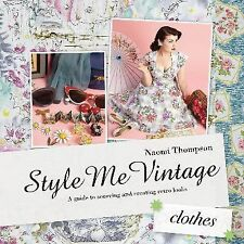 Style Me Vintage Book: Clothes Naomi Thompson Hardcover Retro Rockabilly Pin Up