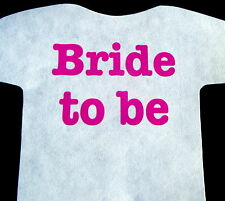 BRIDE TO BE iron on transfer in neon magenta -print for wedding hen party ETC..