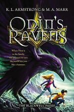 The Blackwell Pages: Odin's Ravens 2 by M. A. Marr and K. L. Armstrong (2015,...