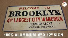WELOCME TO BROOKLYN SIGN, AS SEEN ON WELCOME BACK KOTTER TV SHOW, NY, BROOKLYN