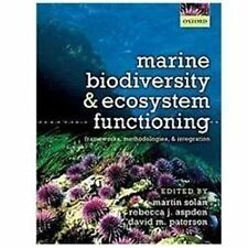 Marine Biodiversity and Ecosystem Functioning: Frameworks, methodologies, and in